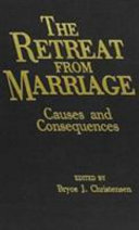 The Retreat from Marriage