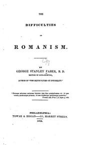 The difficulties of Romanism