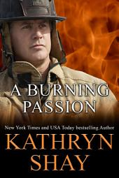 A Burning Passion: The Inheritance