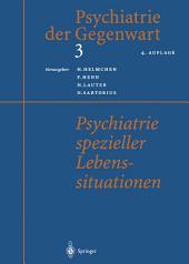Psychiatrie spezieller Lebenssituationen: Ausgabe 4