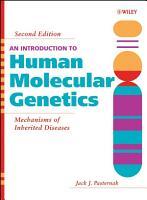 An Introduction to Human Molecular Genetics PDF