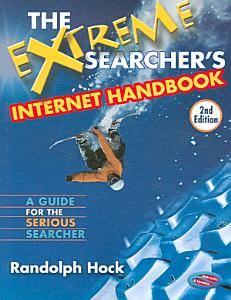 The Extreme Searcher's Internet Handbook