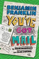 Benjamin Franklin  You ve Got Mail PDF