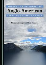 Images of Montenegro in Anglo-American Creative Writing and Film