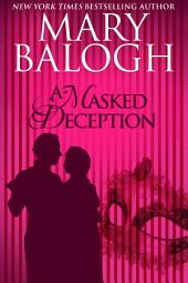A Masked Deception