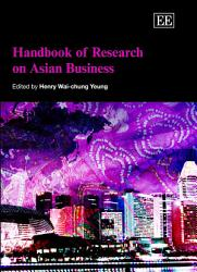 Handbook of Research on Asian Business PDF