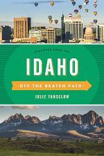 Idaho Off the Beaten Path®