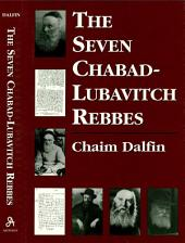 The Seven Chabad-Lubavitch Rebbes