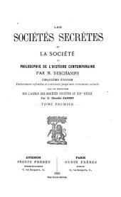 Les sociétés secrètes et la société, ou, Philosophie de l'histoire contemporaine: Volume1