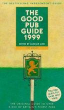 The Good Pub Guide 1999 Book PDF