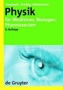 Physik f  r Mediziner  Biologen  Pharmazeuten PDF
