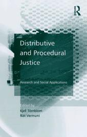 Distributive and Procedural Justice: Research and Social Applications