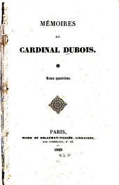 Mémoires du Cardinal Dubois ...