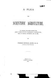 A Plea for Scientific Agriculture