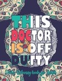 This Doctor Is Off Dutty