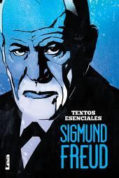 Sigmund Freud: Textos esenciales