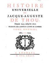 Histoire Universelle, de Jacques Auguste de Thou: Volume 11