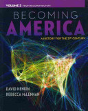 Becoming America  Volume II  From Reconstruction