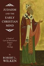 Judaism and the Early Christian Mind