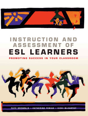 Instruction and Assessment of ESL Learners