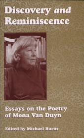 Discovery & Reminiscence: Essays on the Poetry on Mona Van Duyn (p)