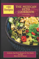 THE MEXICAN KETO COOKBOOK -New Released