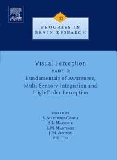 Visual Perception Part 2: Fundamentals of Awareness, Multi-Sensory Integration and High-Order Perception