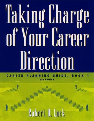 Taking Charge of Your Career Direction  Career Planning Guide