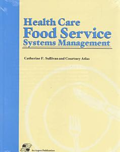 Health Care Food Service Systems Management Book