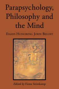 Parapsychology  Philosophy and the Mind PDF