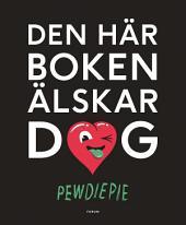 Den här boken älskar dig