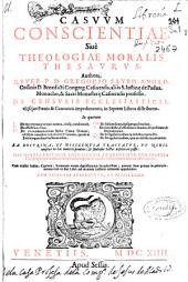 Casuum conscientiae siué Theologiae moralis thesaurus