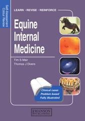 Equine Internal Medicine: Self-Assessment Color Review
