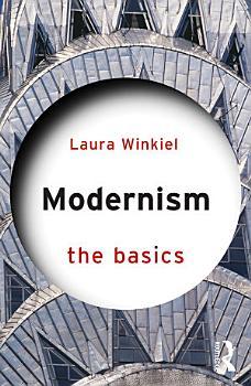 Modernism  The Basics PDF
