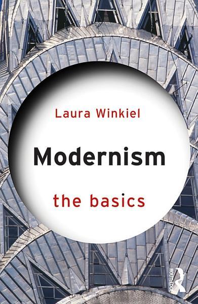 Modernism The Basics
