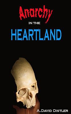 Anarchy in the Heartland PDF