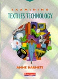 Examining Textiles Technology Book