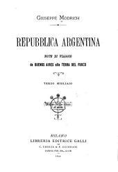 Repubblica argentina: note di viaggio da Buenos Aires alla Terra del Fuoco