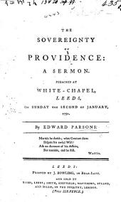 The Sovereignty of Providence, a Sermon [on Ps. Cxv. 3] Preached on the Second of January, 1791