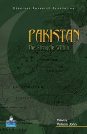 Pakistan: The Struggle Within