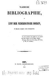 Vlaemsche bibliographie, of Lyst der Nederduitsche boeken, in België sedert 1830 uitgegeven: Volume 1