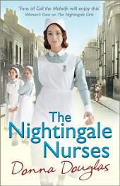 The Nightingale Nurses: (Nightingales 3)