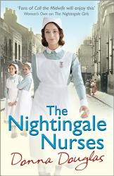 The Nightingale Nurses