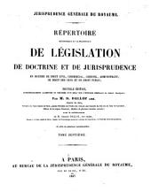 Répertoire méthodique et alphabétique de législation, de doctrine et de jurisprudence en matière de droit civil, commercial, criminel, administratif, de droit des gens et de droit public: Volume12