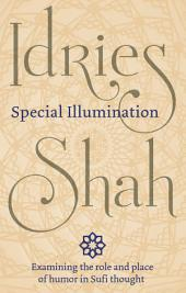 Special Illumination: The Sufi Use of Humor
