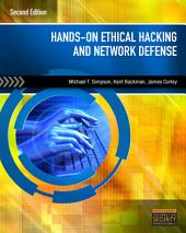 Hands-On Ethical Hacking and Network Defense: Edition 2