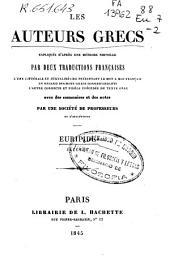 Les auteurs grecs: expliqués d'après une méthode nouvelle par deux traductions françaises...