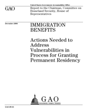 Immigration Benefits: Actions Needed to Address Vulnerabilities in Process for Granting Permanent Residency
