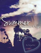 Summer to Remember and Forget