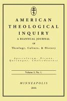 American Theological Inquiry  Volume Three  Issue One PDF